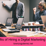 5 Benefits of Hiring a Digital Marketing Agency