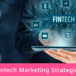 10 Fintech Marketing Strategy Tips