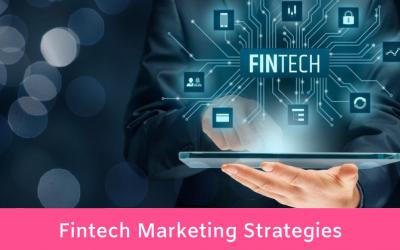 10 Fintech Marketing Strategy Tips