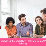 Healthcare Advertising Agency: 10 Things to Look for Before Hiring
