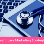 12 Healthcare Marketing Strategies