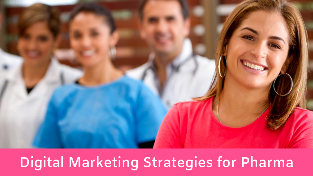 Pharmaceutical Digital Marketing Strategies