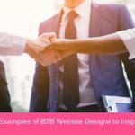 10 Best Examples of B2B Website Designs to Inspire in 2020