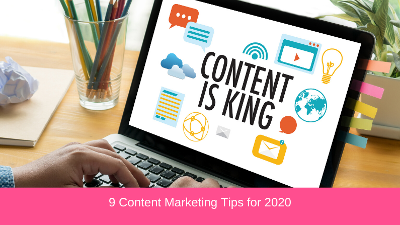 9 Content Marketing Tips for 2020